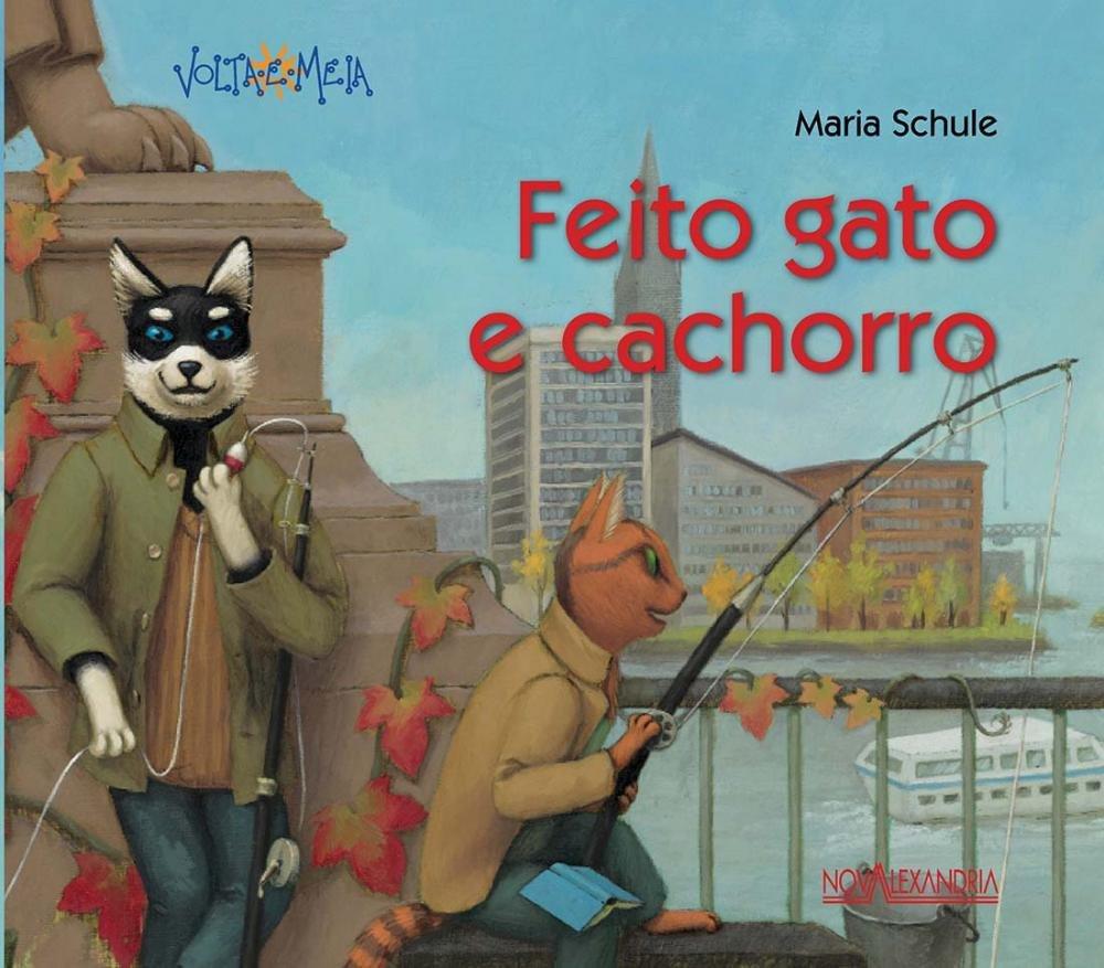 Feito Gato e Cachorro (Portuguese Brazilian) Paperback – 2011