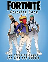 Fortnite Coloring Book: 50 Coloring Pages For