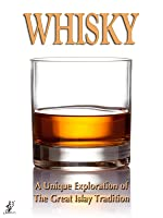 Whisky- The Islay Edition