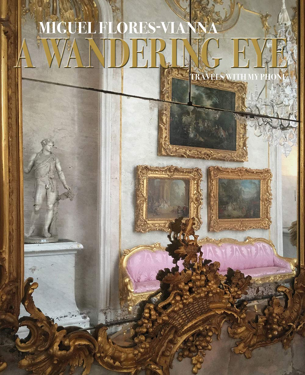 Book cover for A Wandering Eye by Miguel Flores-Vianna.