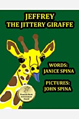 Jeffrey the Jittery Giraffe Paperback