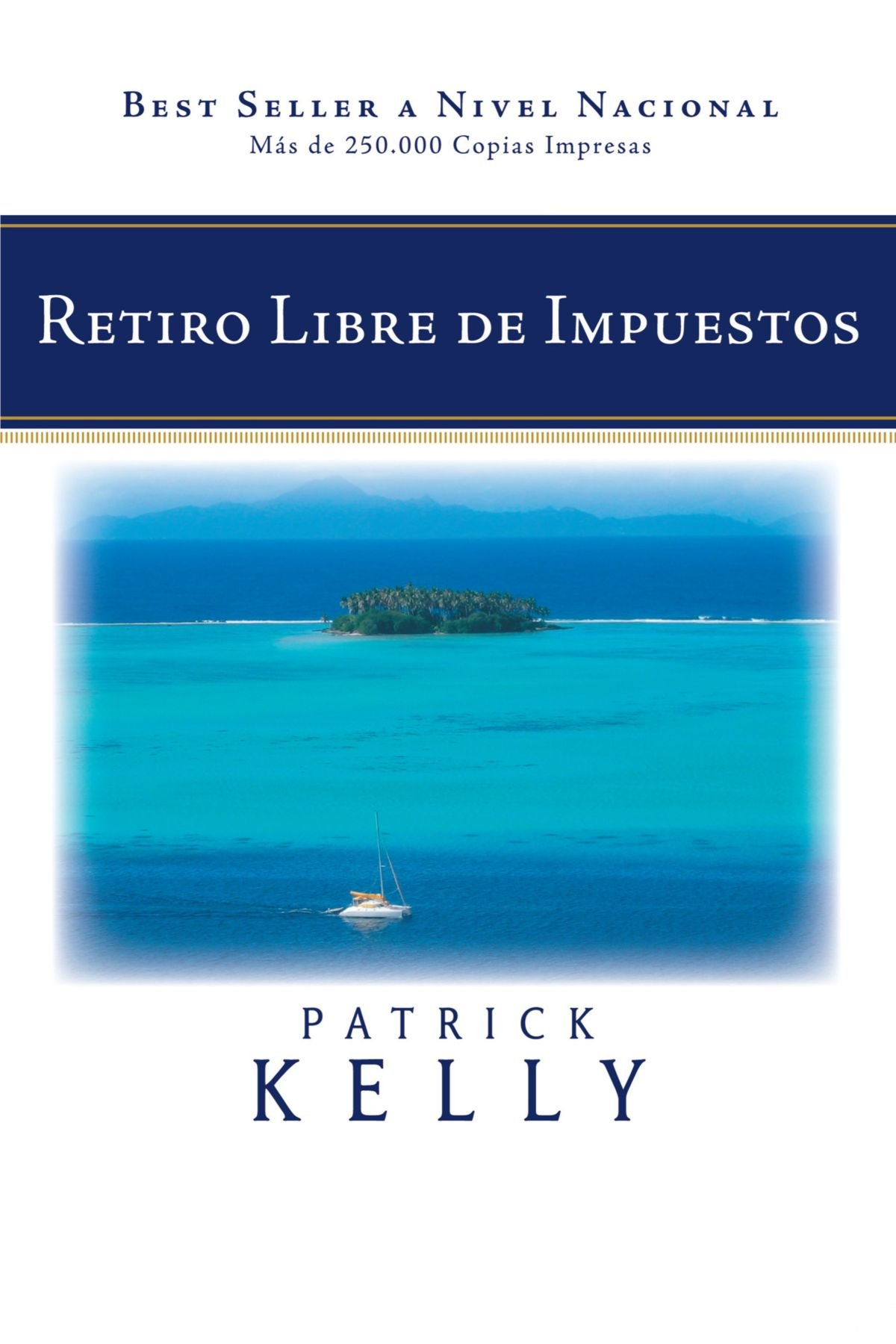 Download Retiro Libre de Impuestos (Spanish Edition) PDF