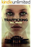 Trafficking (Powell Book 1)