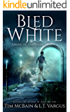 Bled White (Awake in the Dark Book 2)