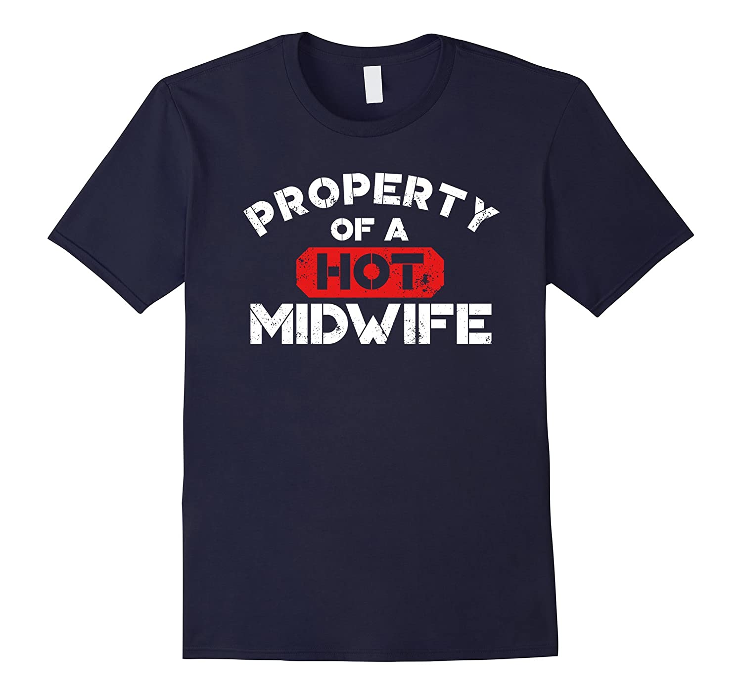 Property of a Hot Midwife T-Shirt World Midwives Day Shirt-TD