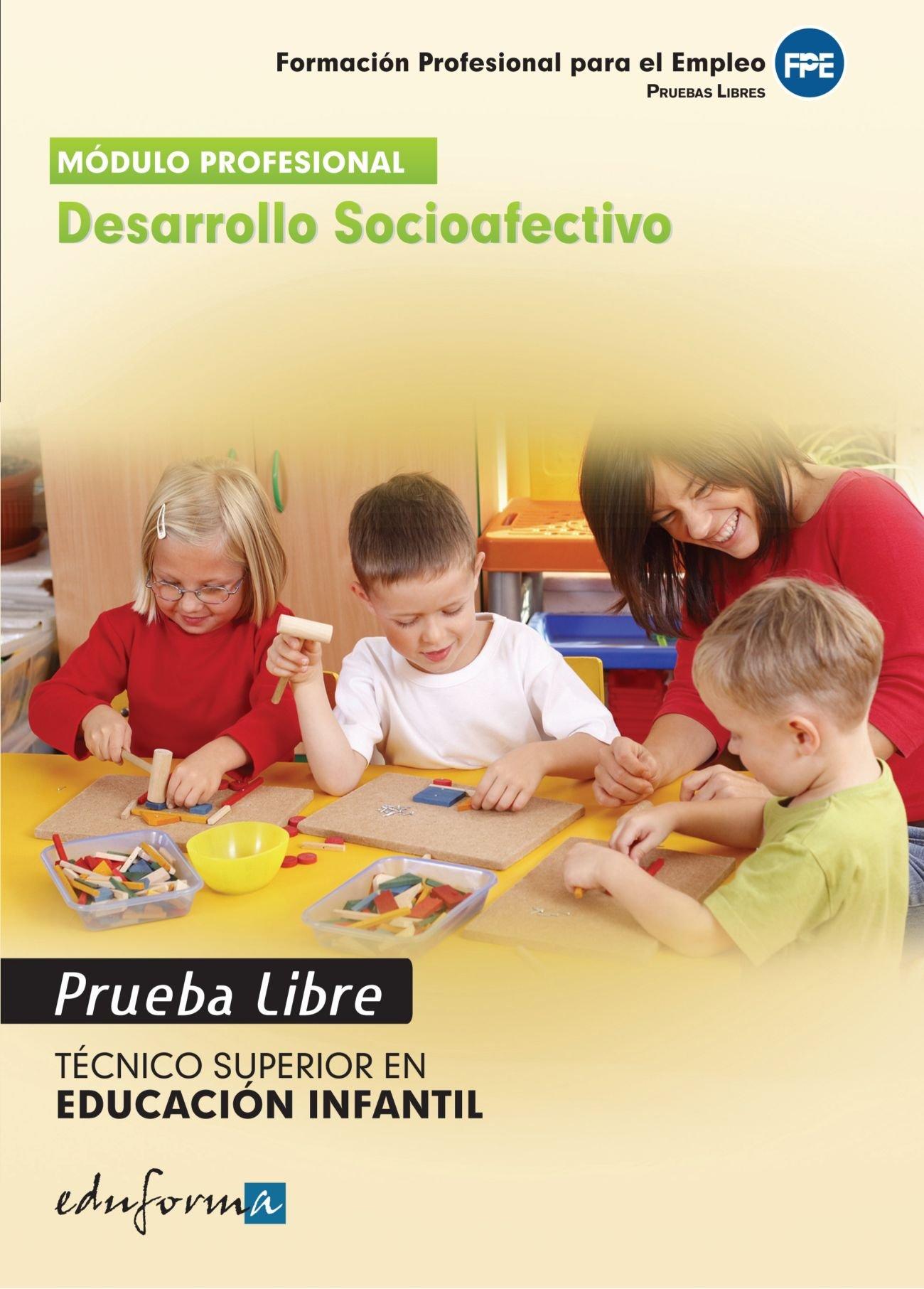 Download Desarrollo Socioafectivo. Técnico Superior en Educación Infantil. Formación Profesional Para el Empleo. Pruebas Libres (Spanish Edition) pdf epub
