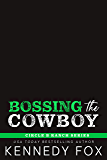 Bossing the Cowboy (Circle B Ranch Book 4)