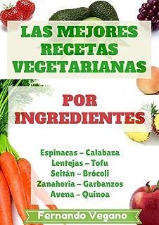 Libro de cocina vegano: 101 recetas veganas / vegetarianas: Su ...