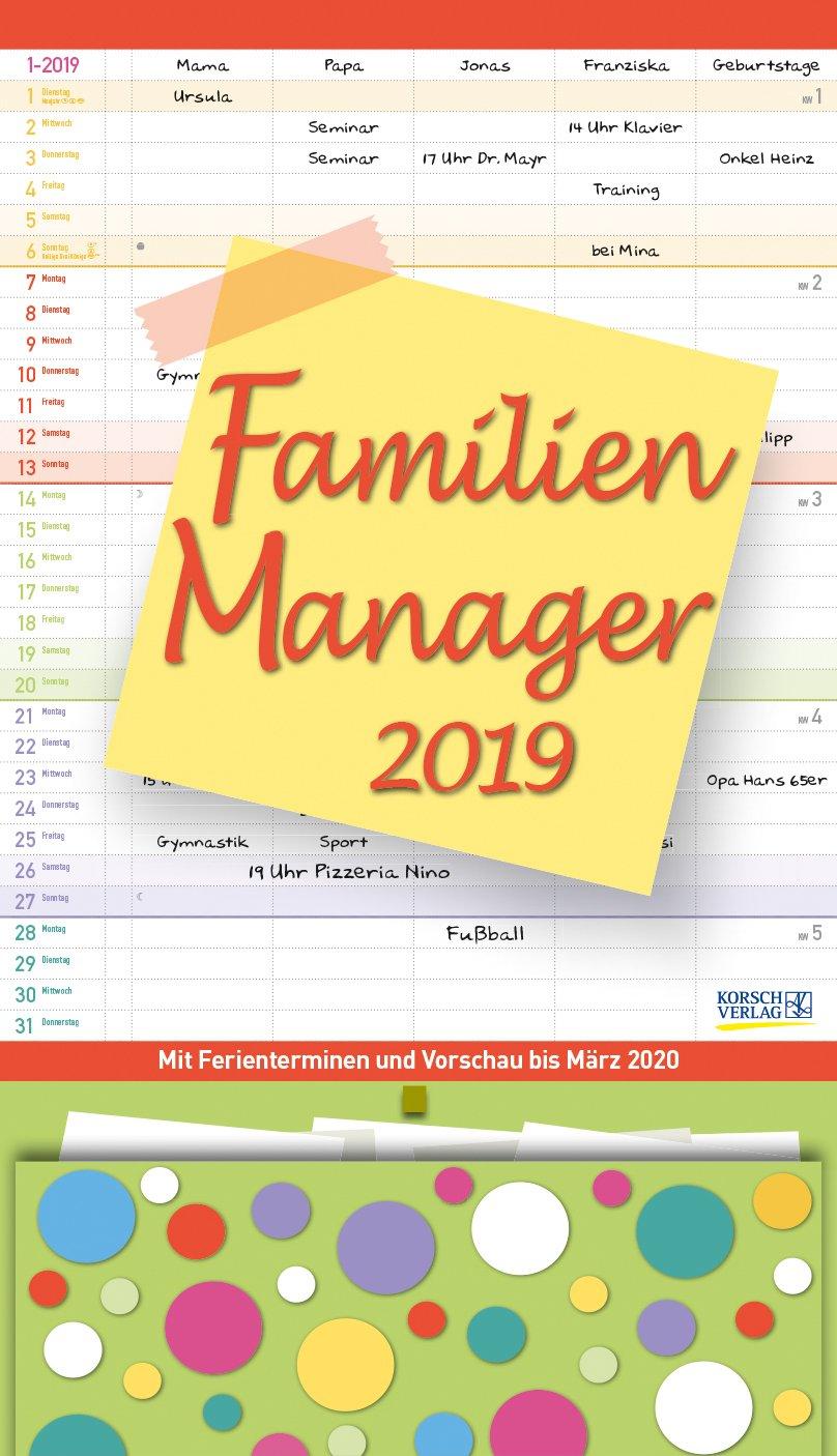 Familien Manager 27 x 47 2019: Familienplaner, 5 große Spalten. Familienkalender mit Ferienterminen, extra Spalte, Vorschau für 2020, Stifthalter und Zetteltasche. Format: 27 x 47 cm