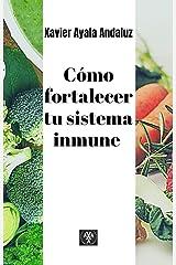 """""""Cómo fortalecer tu sistema inmune"""" (Spanish Edition) Kindle Edition"""