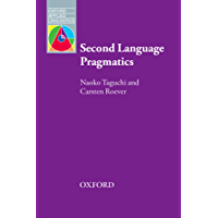 Second Language Pragmatics (Oxford Applied Linguistics)