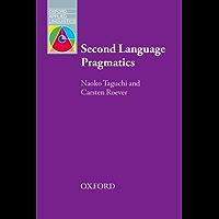Second Language Pragmatics (Oxford Applied Linguistics)