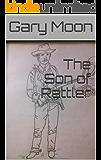The Son of Rattler (Rattler Bitner Tales Book 8)