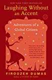 Laughing Without an Accent: Adventures of a Global Citizen