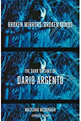 Broken Mirrors/Broken Minds: The Dark Dreams of Dario Argento Paperback