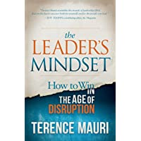 Leader's Mindset: How to Win in the Age of Disruption