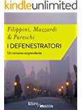 I defenestratori: Un romanzo sorprendente