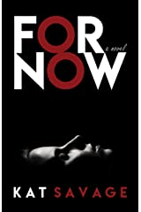 For Now: A Novel Kindle Edition