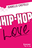 Hip Hop Love (HQN)