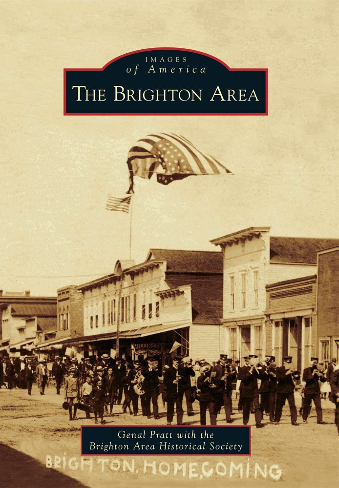 The Brighton Area (Images of America) ebook