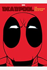 Deadpool: The Adamantium Collection Kindle Edition
