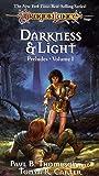 DARKNESS & LIGHT (Dragonlance Preludes, Vol 1)