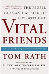 Vital Friends: The People You Can't Afford to Live Without Kindle Edition