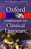 The Oxford Companion to Classical Literature 3/e (Oxford Quick Reference)