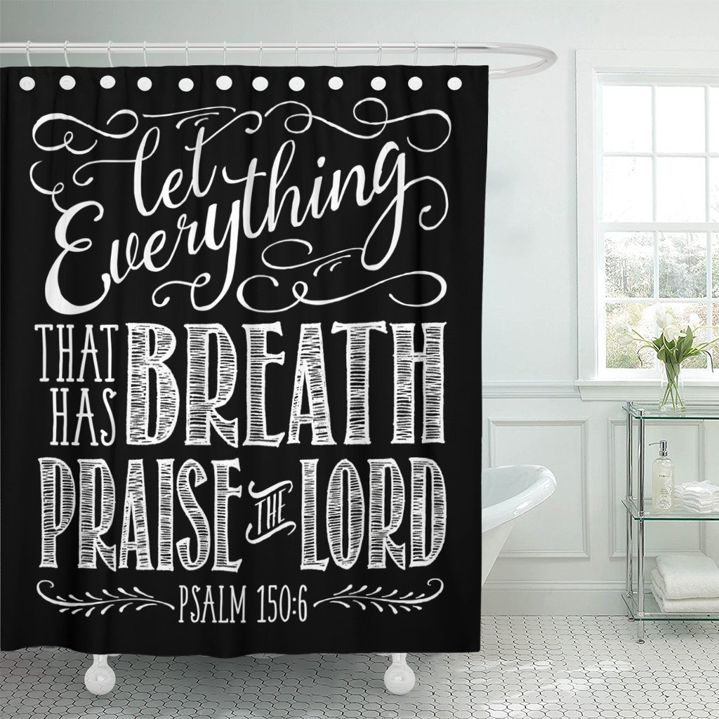 VaryHome Shower Curtain Christian Biblical Calligraphy with Elegant Swashes Accents From Psalms Let Everything That Has Breath Waterproof Polyester Fabric 72 x 72 inches Set with Hooks