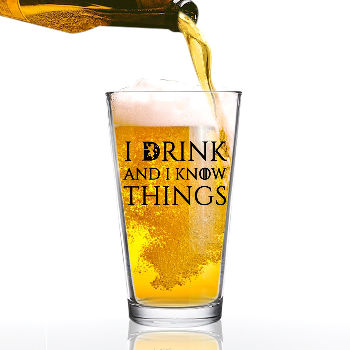 I Drink and I Know Things Beer Glass - 16 oz - Funny Novelty Beer Glass - Humorous Gift Present for Dad, Men, Friends, or Him- Made in USA - Inspired by Game of Thrones