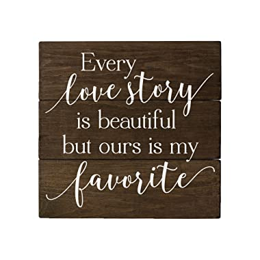 Elegant Signs Every Love Story is Beautiful but Ours is My Favorite 5th Anniversary Romantic Gifts Rustic Home Decor Rustic Bedroom Decor Rustic Wall