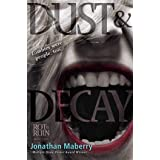 Dust & Decay (Rot & Ruin Book 2)
