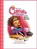 Princess Cupcake Jones and the Dance Recital (Princess Cupcake Jones Series)