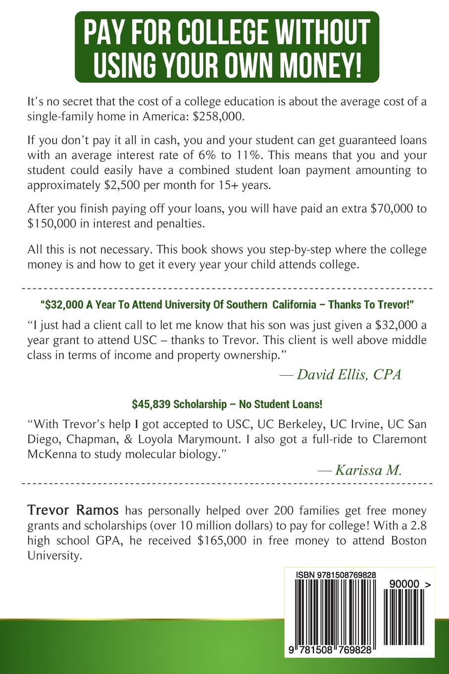 How To Get Free Money For College!: The Ultimate Guide To Sending Your Kids  To The Best, Most Expensive Colleges In America For Pennies On The Dollar!: