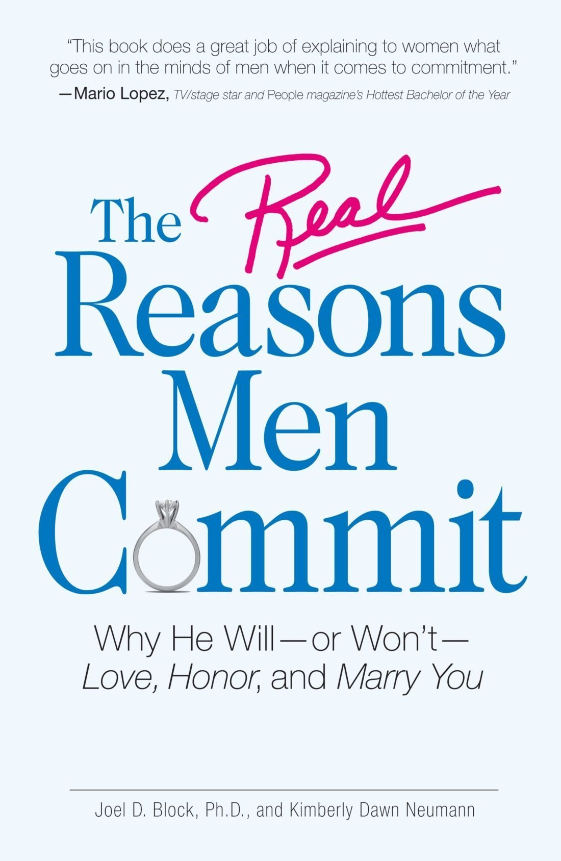The Real Reasons Men Commit: Why He Will - or Won't - Love, Honor and Marry You pdf