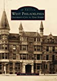 West  Philadelphia:  University  City  to  52nd  Street   (PA)  (Images  of  America)