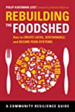 Rebuilding the Foodshed: How to Create