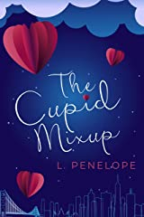 The Cupid Mixup (The Cupid Guild Book 1) Kindle Edition