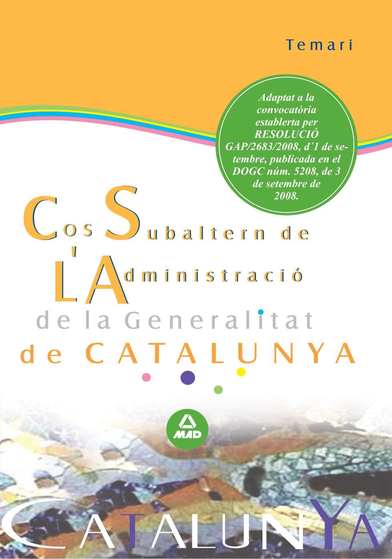 Read Online Cos Subaltern de L'Administració de la Generalitat de Catalunya. Temari (Spanish Edition) PDF