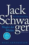 Magier der Märkte: Next Generation Teil 3 - Die Aktien-Trader