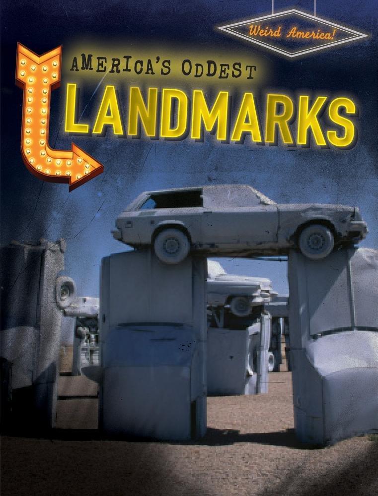 Download America's Oddest Landmarks (Weird America!) PDF