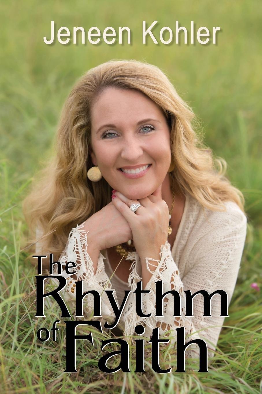 Download The Rhythm of Faith PDF