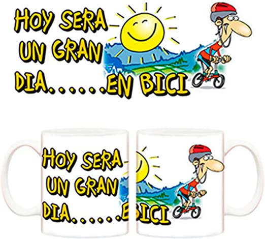 Diver Tazas Taza Hoy será un Gran día en Bici para Ciclistas ...