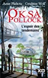Oksa Pollock - L'espoir des lendemains (7)
