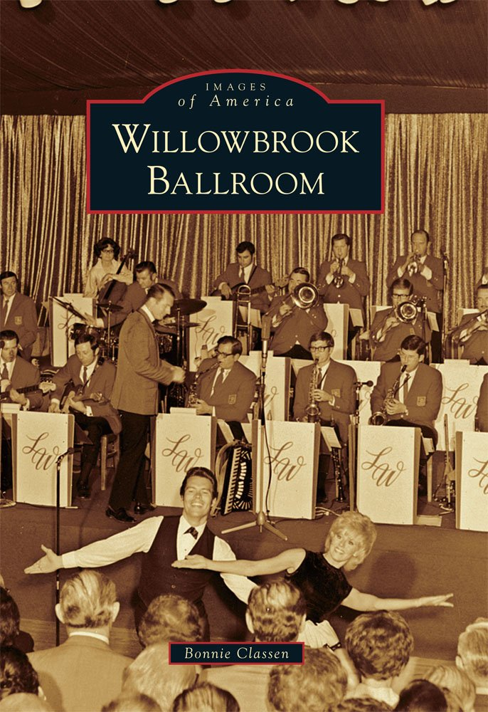 Willowbrook Ballroom (Images of America)