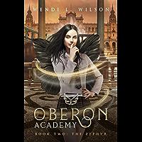 Oberon Academy Book Two: The Zephyr (English Edition)