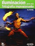 Iluminación para una fotografía impresionante (Títulos Especiales)