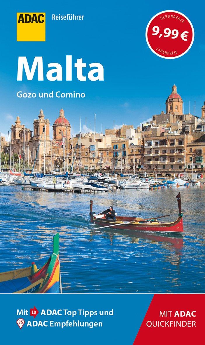 ADAC Reiseführer Malta: Der Kompakte mit den ADAC Top Tipps und cleveren Klappkarten Taschenbuch – 5. März 2019 Hans E. Latzke 3956894588 Malta - maltesisch Malta / Landkarte