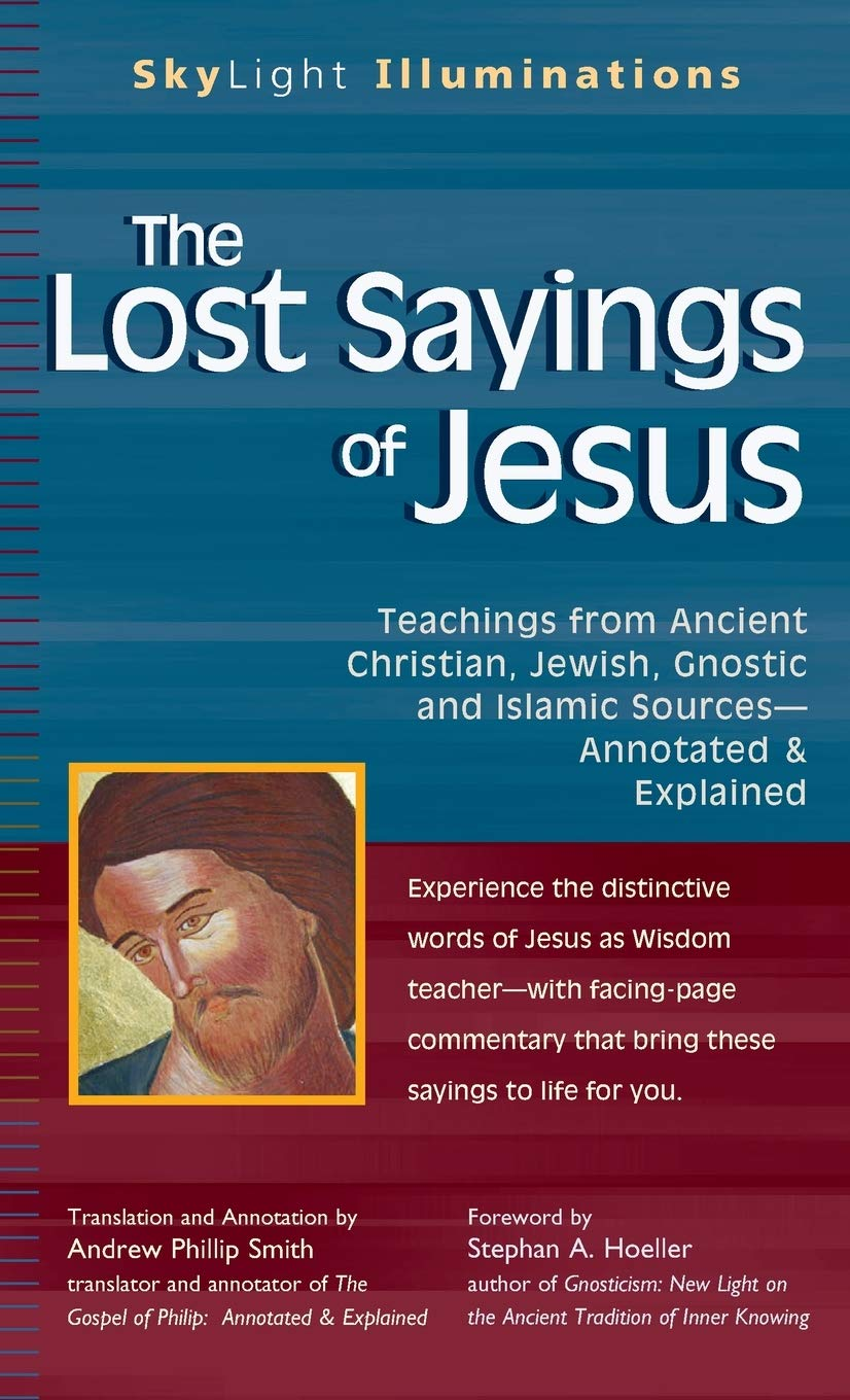 The Lost Sayings of Jesus: Teachings from Ancient Christian ...