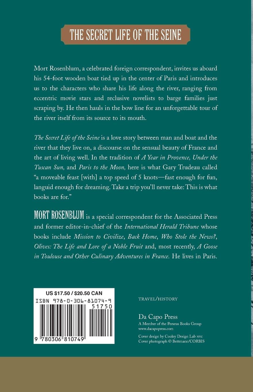 The Secret Life Of The Seine: Mort Rosenblum: 9780306810749: Amazon:  Books